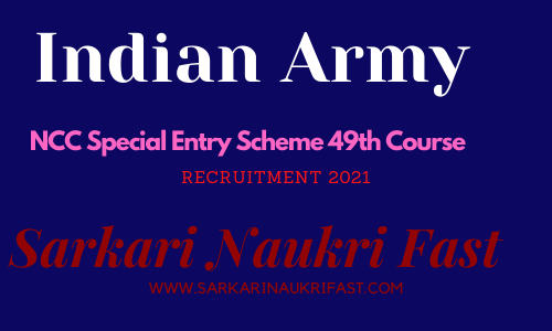 Indian Army NCC Special Entry Scheme 49th Course Online Form 2021 1
